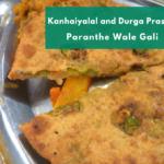 Kanhaiyalal and Durga Prasad Paranthe Wala