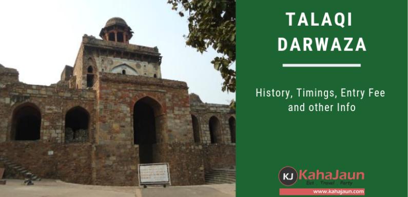 Talaqi Darwaza – The Forbidden Gate, Delhi
