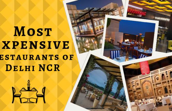 Most Expensive Restaurants of Delhi NCR