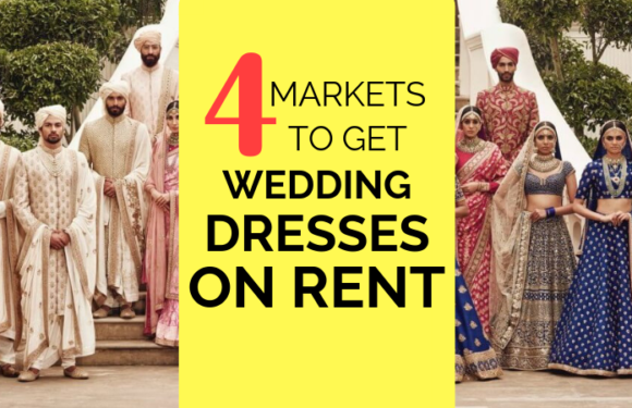 Best Places In Delhi To Get Wedding Dresses On Rent