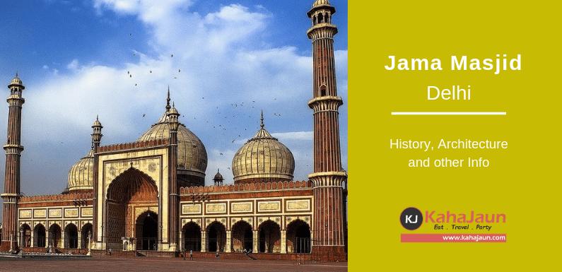 Jama Masjid Delhi – History, Timing and other Information