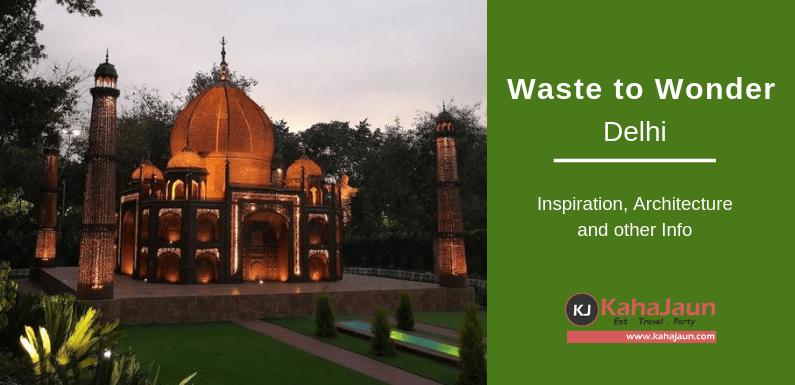 Waste to Wonder Park, New Delhi