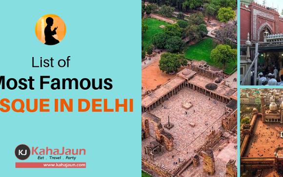 Most Famous Mosques/Masjid's in Delhi