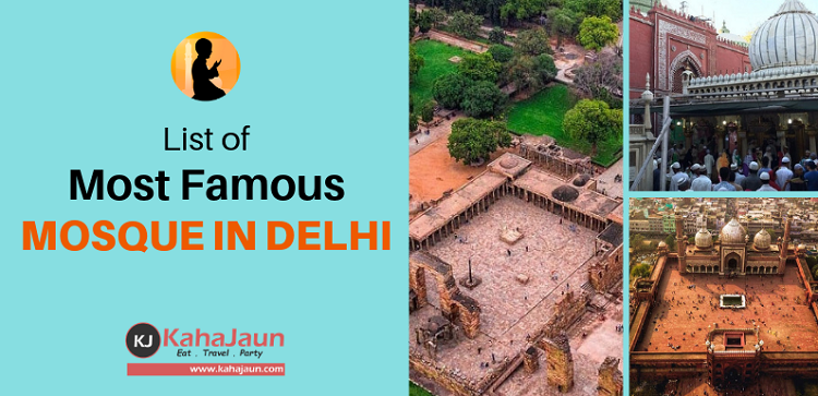 Most Famous Mosques/Masjid's in Delhi