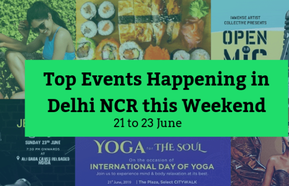 Top Events Happening in Delhi NCR this Weekend from 21st to 23rd June