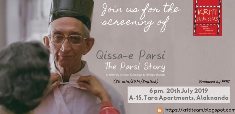 Qissa-e-Parsi – Kriti Film Club screening