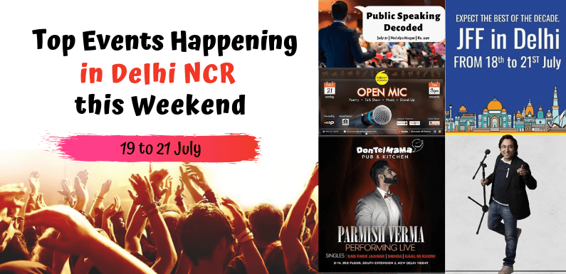 Top Events Happening in Delhi NCR this Weekend from 19 to 21 July