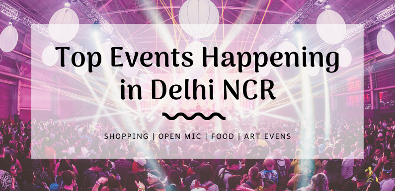 Top Events Happening in Delhi NCR this Weekend from 8 to 10 Nov