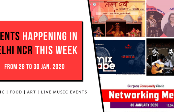 Trending Events Happening in Delhi NCR (28 to 30 Jan, 2020)