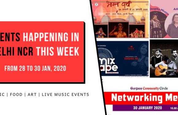 Trending Events Happening in Delhi NCR (28 to 30 Jan, 2020)