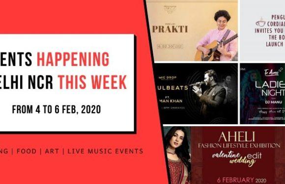 Trending Events Happening in Delhi NCR (4 to 6 Feb, 2020)