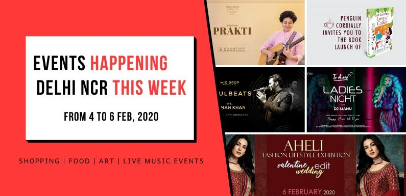 Trending Events Happening in Delhi NCR (4 to 6 Feb, 2020)