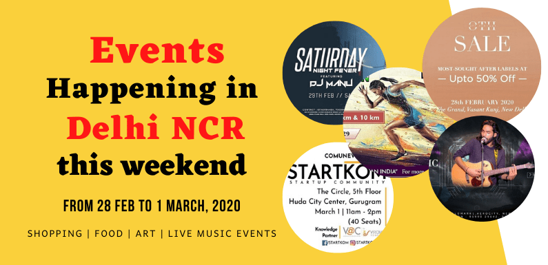 Trending Events Happening in Delhi NCR (28 Feb to 1 March, 2020)