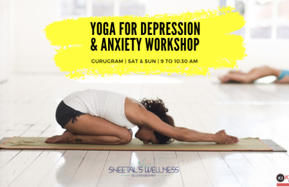 Yoga for Depression & Anxiety Workshop – Gurugram
