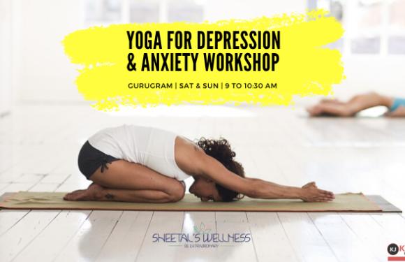 Yoga for Depression & Anxiety Workshop – Gurugram