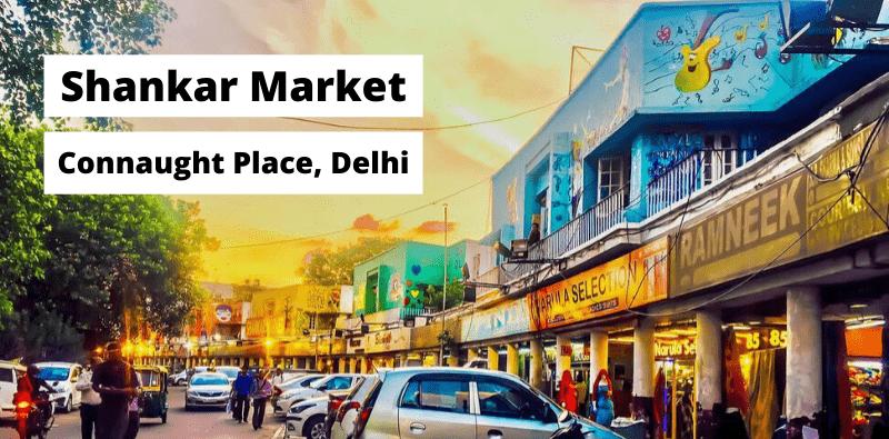 Shankar Market Connaught Place-Kahajaun.png