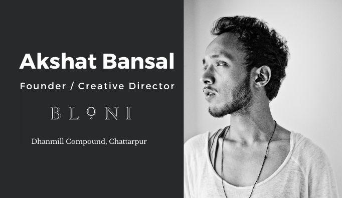 Bloni-by-Akshat-Bansal-Chattarpur-Interview-Kahajaun