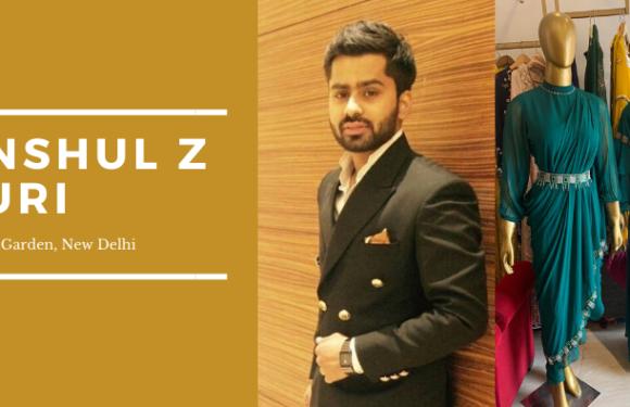 Anshul Z Puri, Designer Store – Rajouri Garden Extension