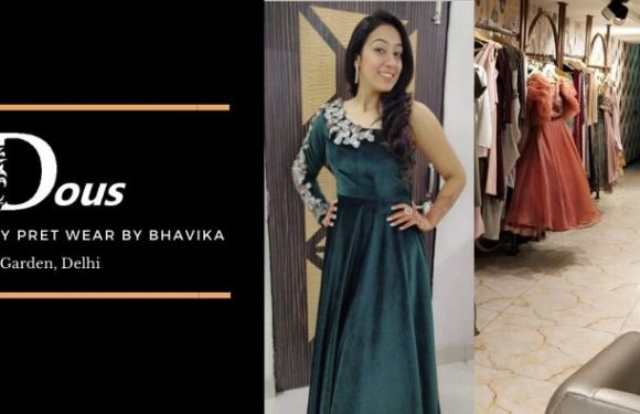 DOUS Luxury Pret Wear – Rajouri Garden, Delhi