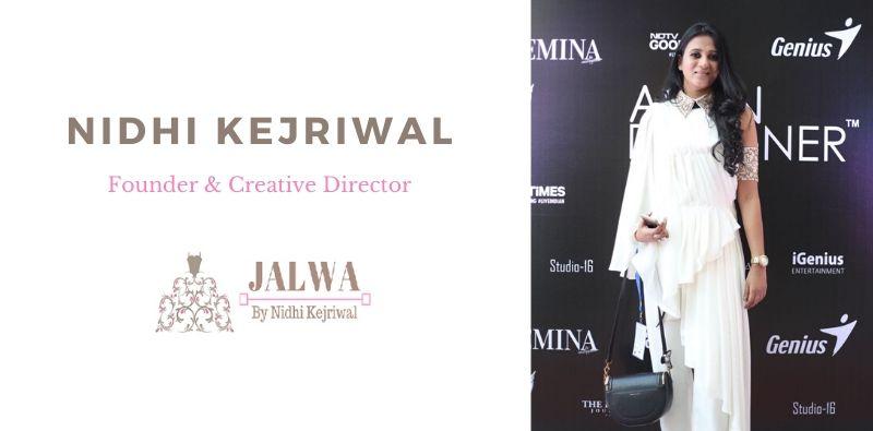 Jalwa-by-Nidhi-Kejriwal-founder-model-town-kahajaun
