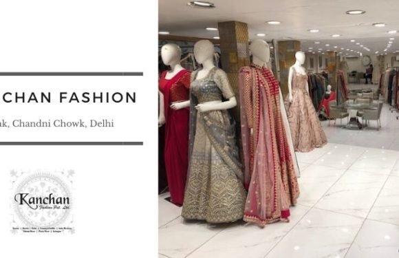 Kanchan Fashion – Nai Sarak, Chandni Chowk