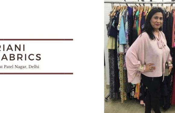 Riani Fabrics – East Patel Nagar, Delhi