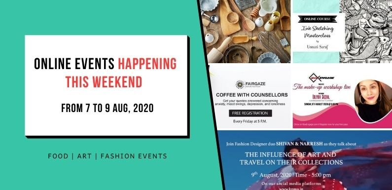 Interesting Online Events Happening from 7 to 9 Aug, 2020