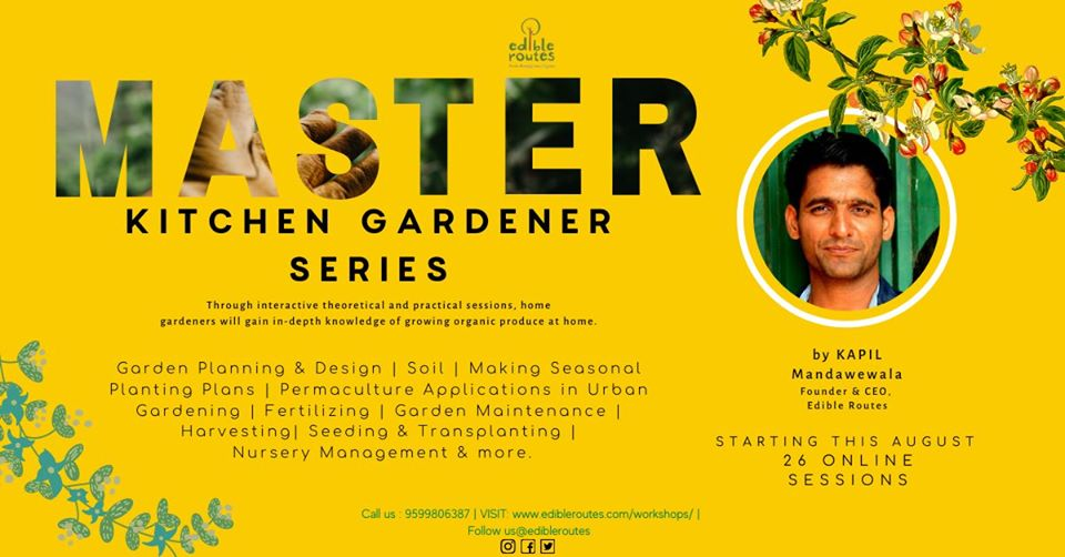 Master-Kitchen-Gardener-Series-with-Kapil-Mandawewala