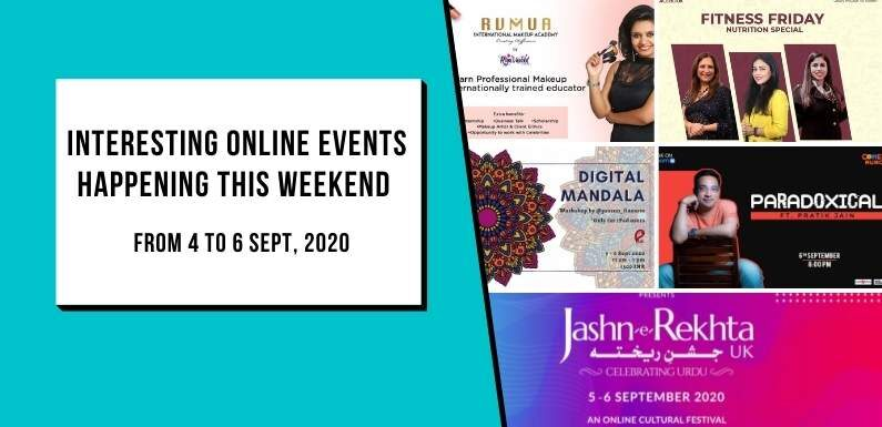 Interesting online Events Happening this weekend | 4 to 6 Sept, 2020