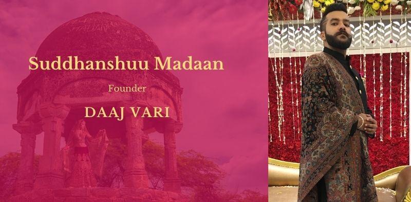 Daaj-Vari-by-Sudhanshu-Madaan-Founder