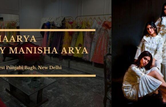 Maarya By Manisha Arya – West Punjabi Bagh, New Delhi