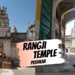 Rangji-Temple-Pushkar-Rajasthan kahajaun