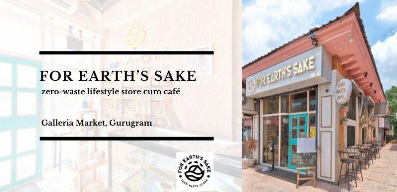For Earth Sake Cafe – Galleria Market, DLF Phase IV, Gurugram