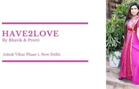 HAVE2LOVE – Ashok Vihar, New Delhi