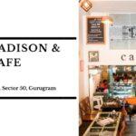 Madison-Pike-Cafe-Nirvana-Country-Sector-50-Gurugram
