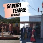 Savitri-Temple-Pushkar-History-timing-and-how-to-reach