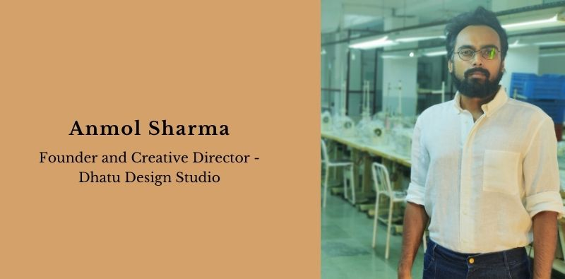 Dhatu-Design-Studio-Anmol-Sharma